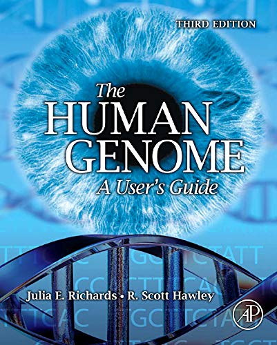 9780123334459: THE HUMAN GENOME: A User's Guide