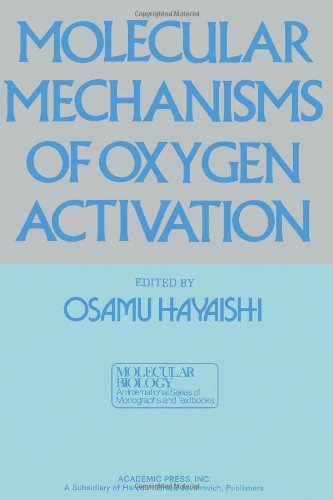 9780123336408: Molecular Mechanisms of Oxygen Activation (Molecular Biology)