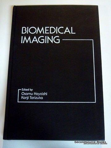 9780123336552: Biomedical Imaging