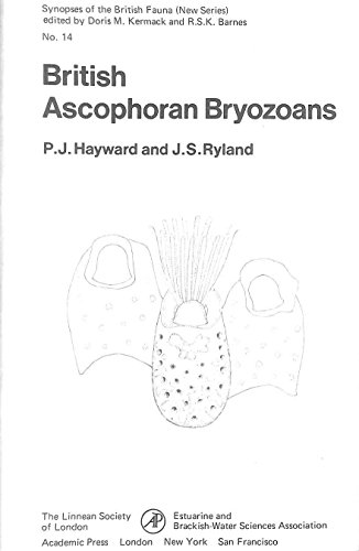 9780123350503: British Ascophoran Bryozoans (Synopses of the British fauna)