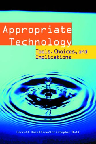 9780123351906: Appropriate Technology: Tools, Choices and Implications (Academic Press Series in Engineering)