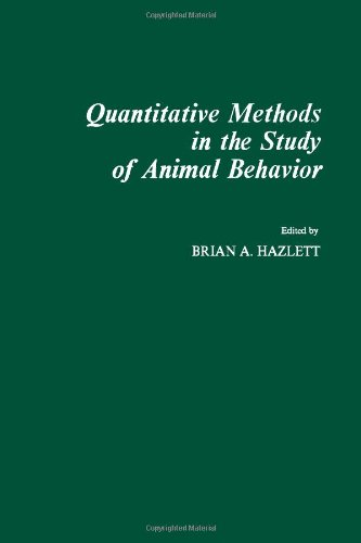 9780123352507: Quantitative Methods in the Study of Animal Behavior