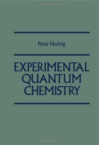 9780123364500: Experimental Quantum Chemistry