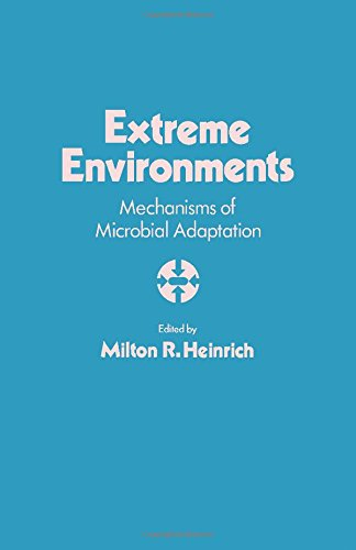 9780123378507: Extreme Environments: Mechanisms of Microbial Adaptation