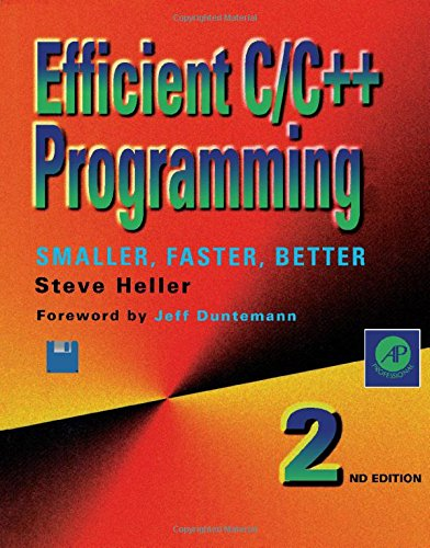 9780123390950: Efficient C/C++ Programming: Smaller, Faster, Better/Book and Disk