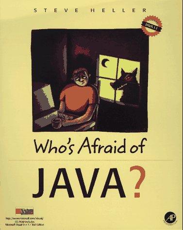 9780123391018: Who's Afraid of Java?