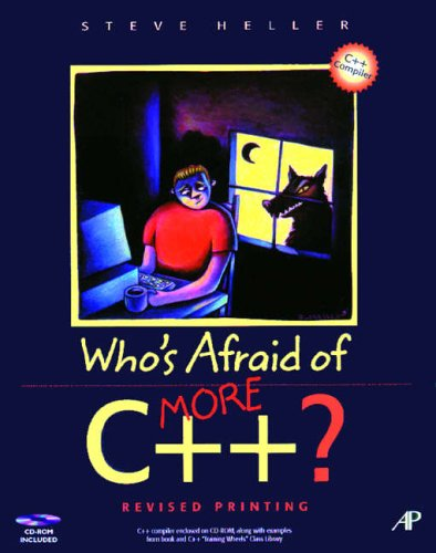 9780123391049: Who's Afraid of More C++?