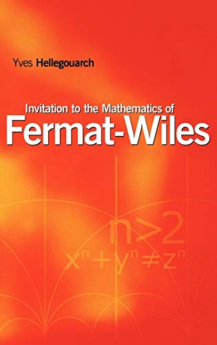 9780123392510: Invitation to the Mathematics of Fermat-Wiles