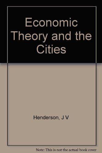 9780123403506: Economic Theory and the Cities (Studies in urban economics)