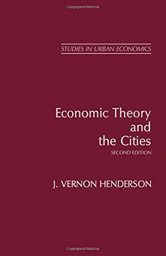 9780123403520: Economic Theory and the Cities, Second Edition (Research in Urban Economics)
