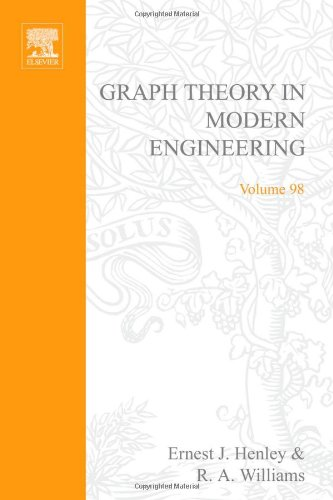 9780123408501: Graph theory in modern engineering; computer aided design, control, optimization, reliability analysis, Volume 98 (Mathematics in Science and Engineering)