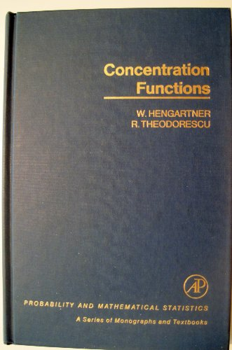 Concentration Functions (Probability & Mathematical Statistics Monograph): Hengartner, W.; ...