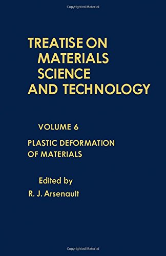 9780123418067: Treatise on Materials Science and Technology, Vol. 6: Plastic Deformation of Materials (v. 6)