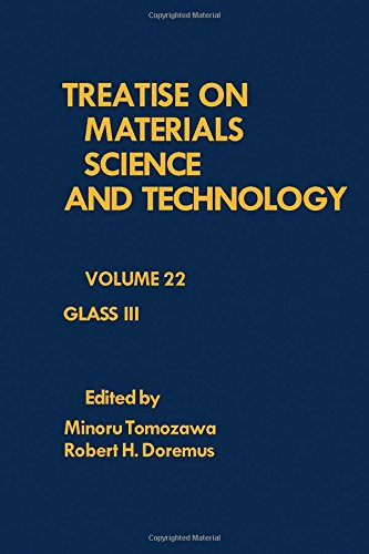 9780123418227: Treatise on Materials Science and Technology: Glass, No. 3