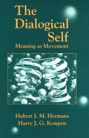 9780123423207: The Dialogical Self: Meaning As Movement