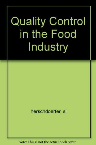 Quality Control in the Food Industry: s herschdoerfer