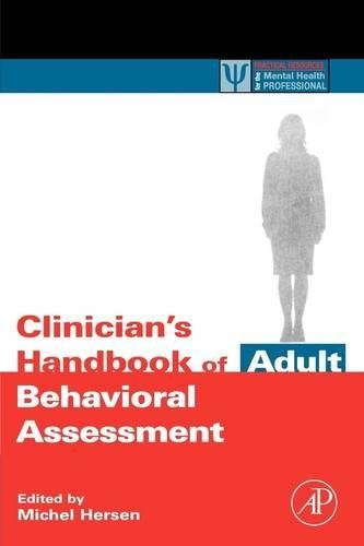 9780123430137: Clinician's Handbook of Adult Behavioral Assessment (Practical Resources for the Mental Health Professional)