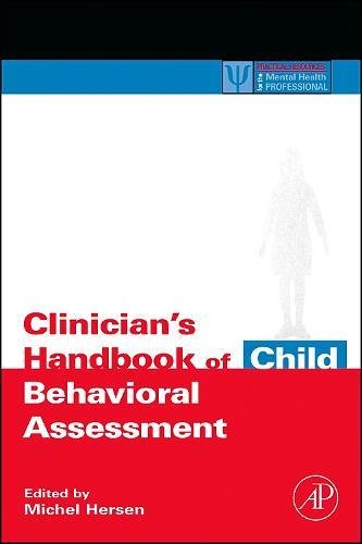 9780123430144: Clinician's Handbook of Child Behavioral Assessment (Practical Resources for the Mental Health Professional)