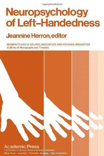 9780123431509: Neuropsychology of Left-handedness: Perspectives in Neurolinguistics and Psycholinguistics