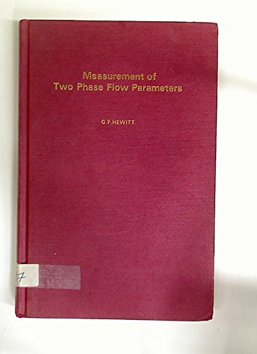 9780123462602: Measurement of Two Phase Flow Parameters
