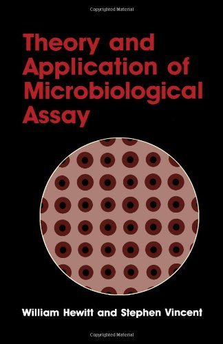9780123464453: Theory and Applications of Microbiological Assay