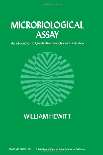 9780123464507: Microbiological Assay: An Introduction to Quantitative Principles and Evaluation