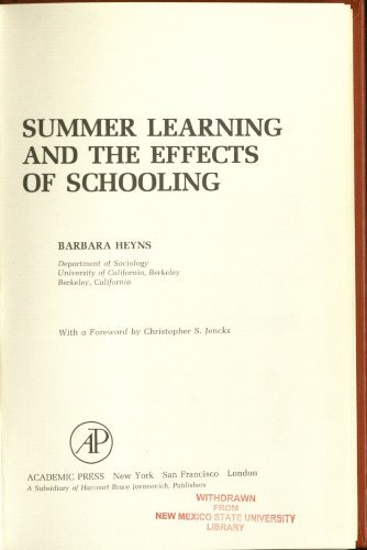 9780123465504: Summer Learning and the Effects of Schooling