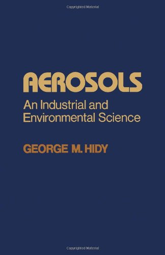 9780123472601: Aerosols: An Industrial and Environmental Science