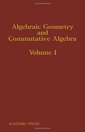 9780123480316: Algebraic Geometry and Commutative Algebra: In Honor of Masayoshi Nagata