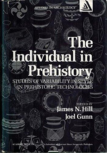 9780123481504: The Individual in Prehistory: Studies of Variability in Style in Prehistoric Technologies (Studies in archeology series)