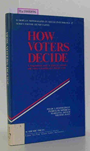 9780123489500: How Voters Decide (European Monographs in Social Psychology)
