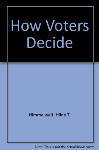 9780123489524: How Voters Decide (European monographs in social psychology)