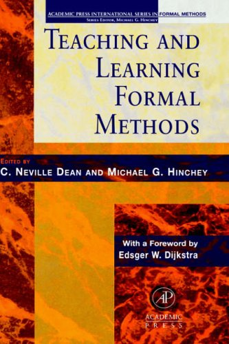 9780123490407: Teaching and Learning Formal Methods (Academic Press International Series in Formal Methods)