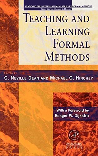 9780123490407: Teaching and Learning Formal Methods (Academic Press International Series in Formal Methods)