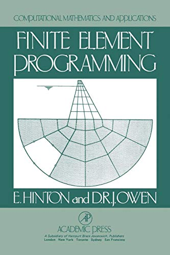 9780123493521: Finite Element Programming (Computational Mathematics & Its Applications)