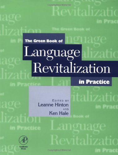 9780123493545: The Green Book of Language Revitalization in Practice