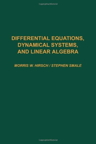 9780123495501: Differential Equations, Dynamical Systems, and Linear Algebra (Pure and Applied Mathematics (Academic Press), 60.)