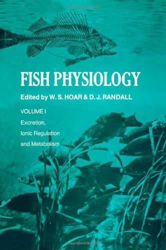 9780123504012: Fish Physiology, Vol. 1: Excretion, Ionic Regulation and Metabolism: v. 1