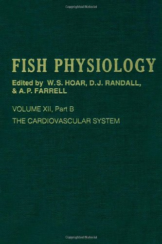 9780123504364: The Cardiovascular System, Part B, Volume 12B: Volume 12b: The Cardiovascular System Part B (Fish Physiology)