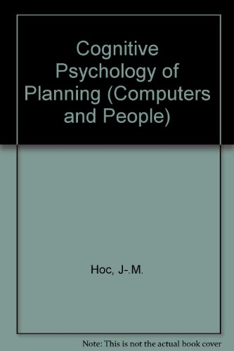 9780123507709: Cognitive Psychology of Planning (Computers and People)
