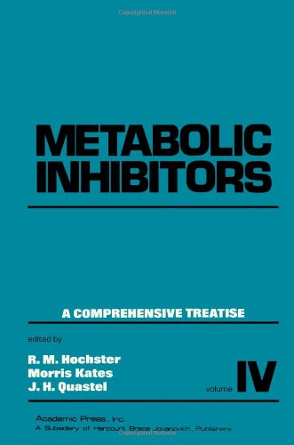 9780123508034: Metabolic Inhibitors, A Comprehensive Treatise; Volume IV