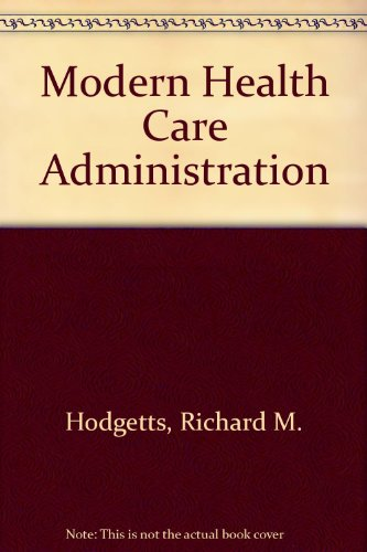 9780123510556: Modern Health Care Administration