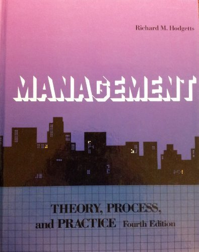 9780123510709: Management: Theory, Process, and Practice