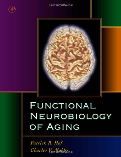 9780123518309: Functional Neurobiology of Aging