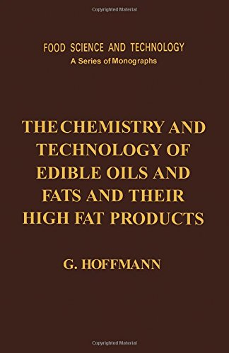 9780123520555: The Chemistry and Technology of Edible Oils and Fats and Their High Fat Products (Food Science and Technology (Academic Press))