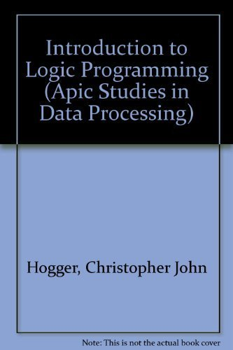 9780123520906: Introduction to Logic Programming (Apic Studies in Data Processing)