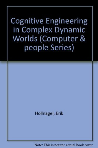 9780123526557: Cognitive Engrg Complex Dynamic World (Computer and People Series)