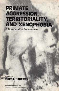 9780123528506: Primate Aggression, Territoriality and Xenophobia: A Comparative Perspective