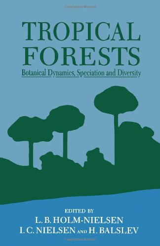 9780123535504: Tropical Forests: Botanical Dynamics, Speciation & Diversity