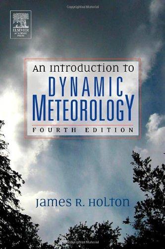 9780123540157: An Introduction to Dynamic Meteorology, Volume 88 (International Geophysics)